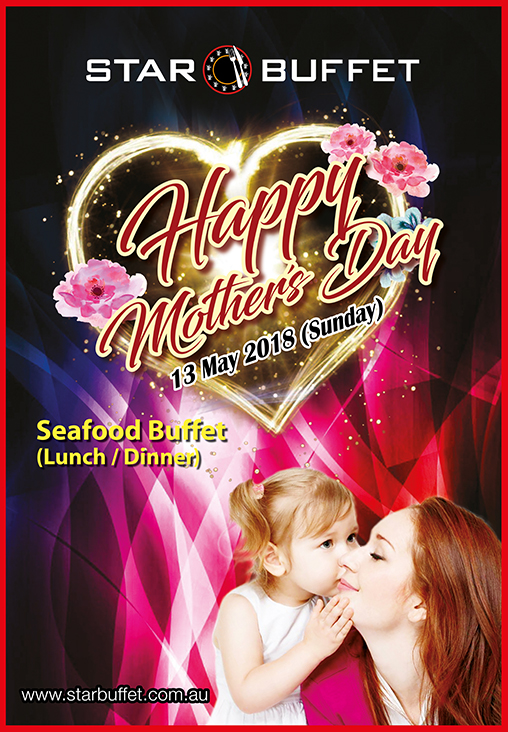 CELEBRATE MOTHER'S DAY AT STAR BUFFET