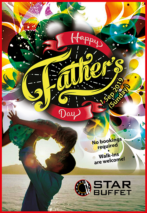 CELEBRATE FATHER'S DAY AT STAR BUFFET